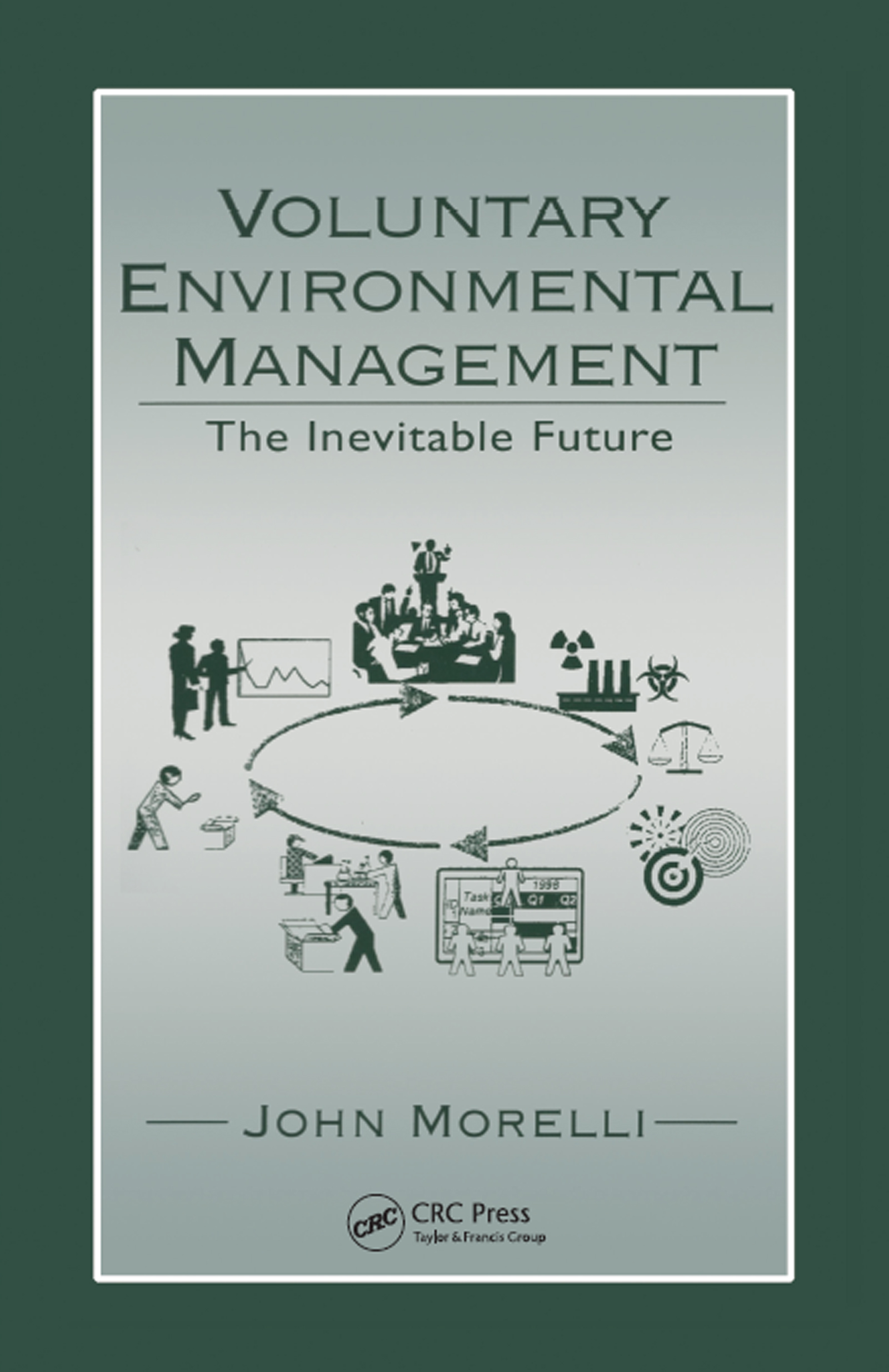 Voluntary Environmental Management: The Inevitable Future, 1st Edition (Hardback) book cover