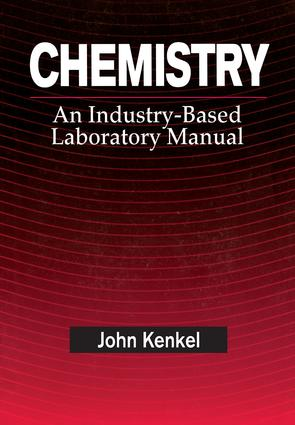 Chemistry: An Industry-Based Laboratory Manual, 1st Edition (Paperback) book cover