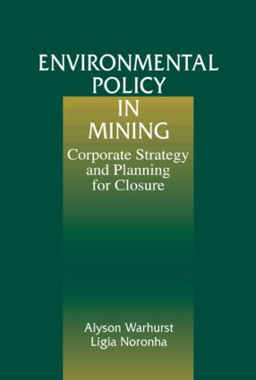 Environmental Policy in Mining: Corporate Strategy and Planning, 1st Edition (Hardback) book cover