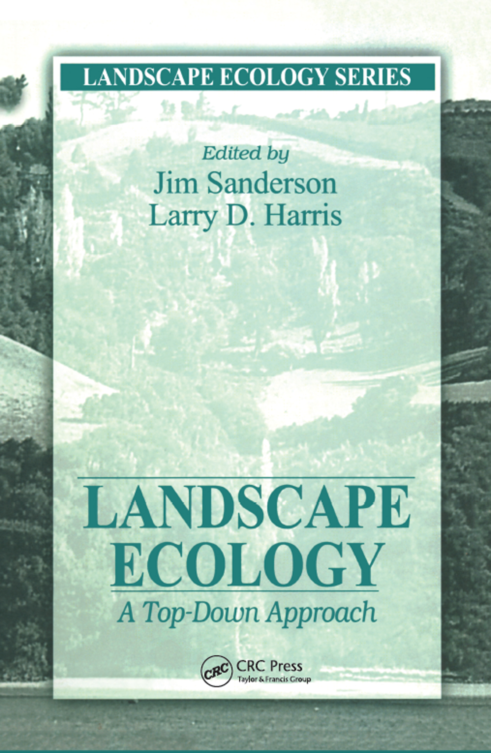 Landscape Ecology: A Top Down Approach (Hardback) book cover