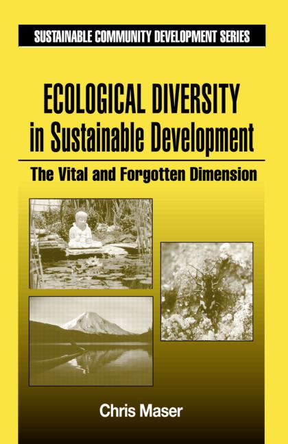 Ecological Diversity in Sustainable Development: The Vital and Forgotten Dimension book cover