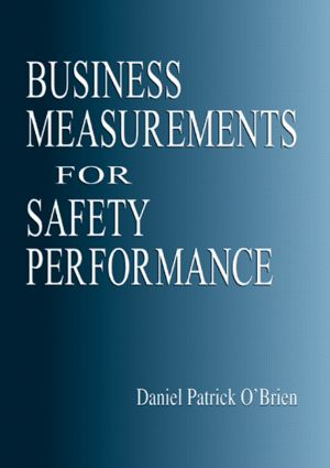 Business Measurements for Safety Performance: 1st Edition (Paperback) book cover