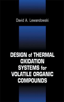 Design of Thermal Oxidation Systems for Volatile Organic Compounds: 1st Edition (Hardback) book cover