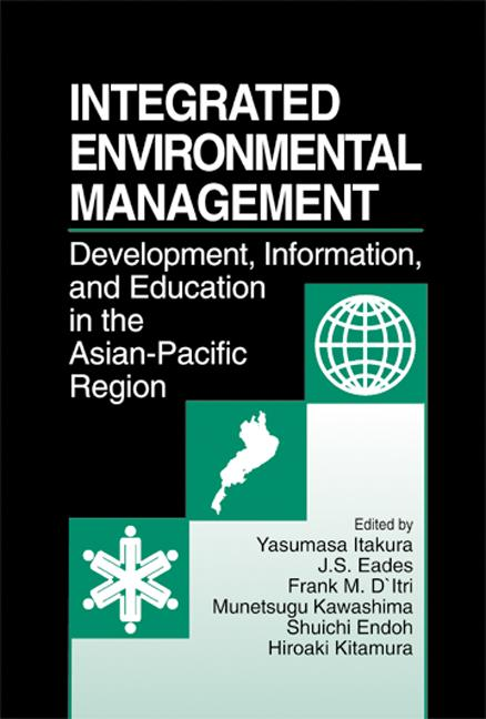 Integrated Environmental Management: evelopment, Information, and Education in the Asian-Pacific Region, 1st Edition (Hardback) book cover