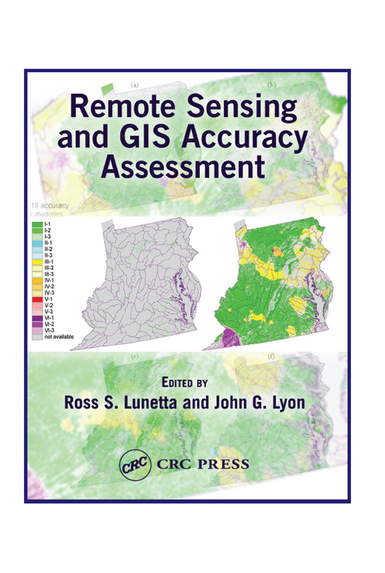 Remote Sensing and GIS Accuracy Assessment: 1st Edition (Hardback) book cover