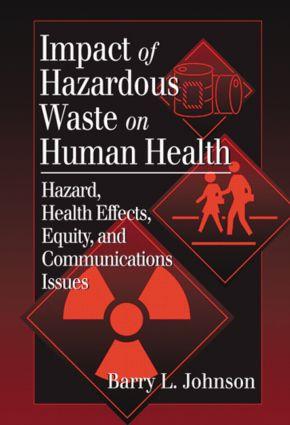 Impact of Hazardous Waste on Human Health: 1st Edition (Hardback) book cover