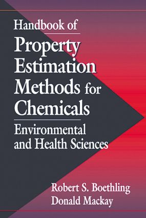 Handbook of Property Estimation Methods for Chemicals: Environmental Health Sciences, 1st Edition (Hardback) book cover