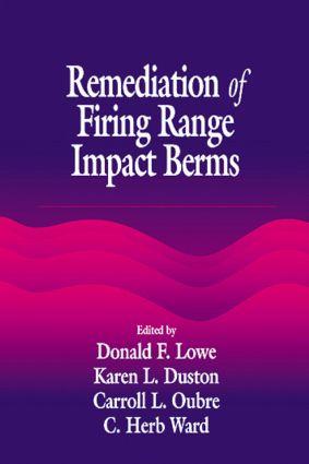 Remediation of Firing Range Impact Berms: 1st Edition (Hardback) book cover
