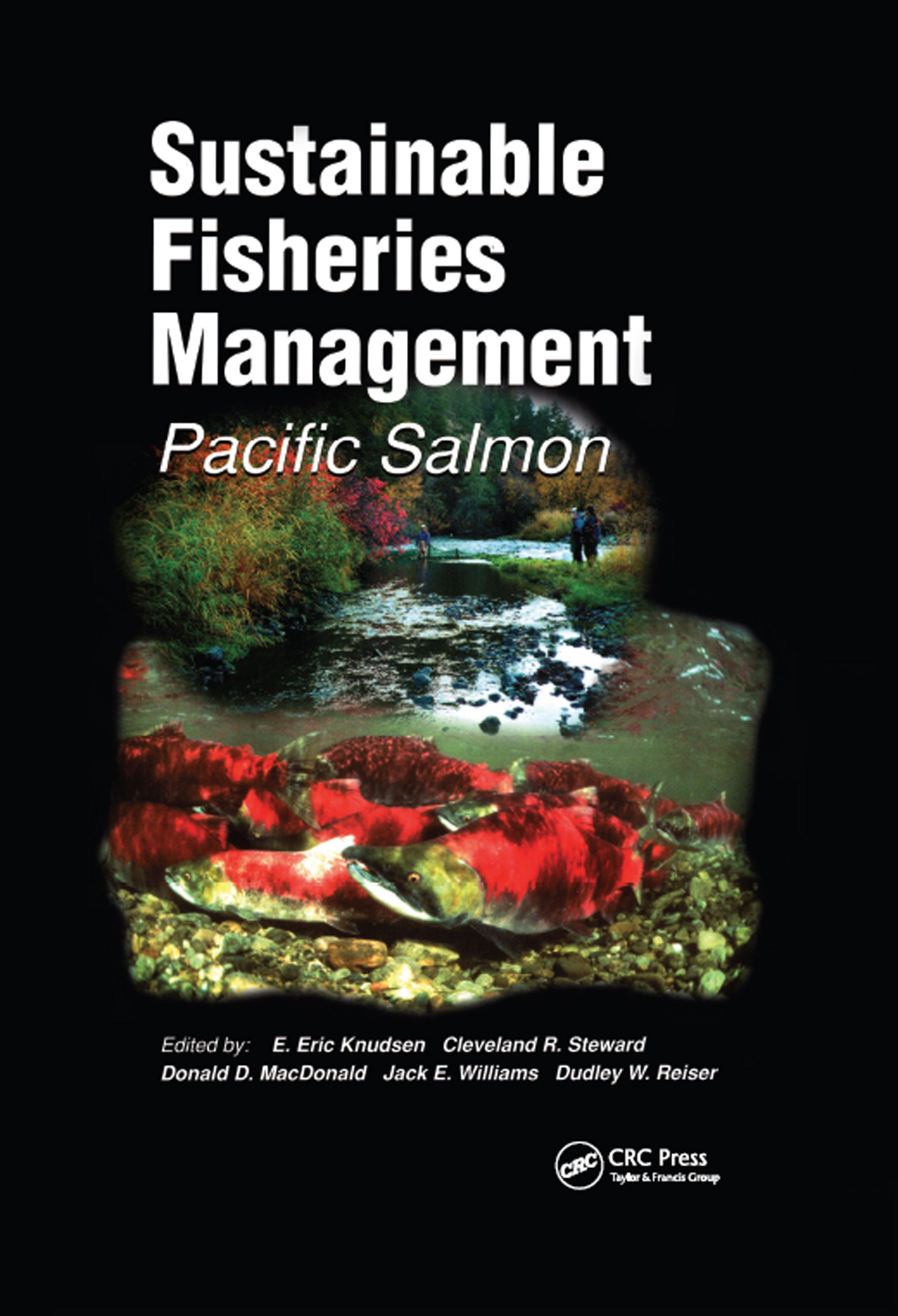 Sustainable Fisheries Management: Pacific Salmon, 1st Edition (Hardback) book cover