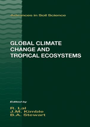 Global Climate Change and Tropical Ecosystems (Hardback) book cover