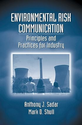 Environmental Risk Communication: Principles and Practices for Industry book cover