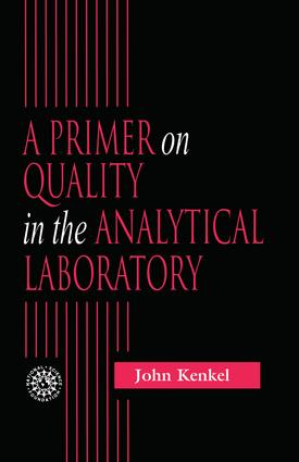 A Primer on Quality in the Analytical Laboratory: 1st Edition (Paperback) book cover