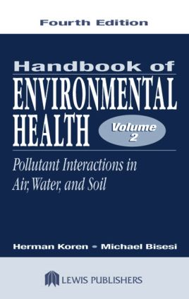 Handbook of Environmental Health, Volume II: Pollutant Interactions in Air, Water, and Soil book cover