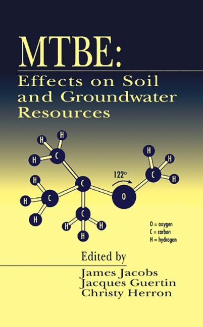 Mtbe: Effects on Soil and Groundwater Resources, 1st Edition (Hardback) book cover