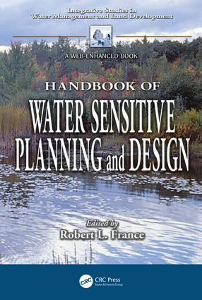 Handbook of Water Sensitive Planning and Design (Hardback) book cover