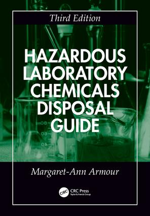 Hazardous Laboratory Chemicals Disposal Guide: 3rd Edition (Paperback) book cover
