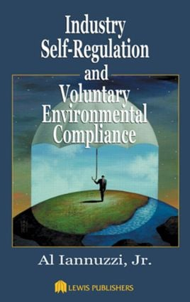 Industry Self-Regulation and Voluntary Environmental Compliance: 1st Edition (Hardback) book cover