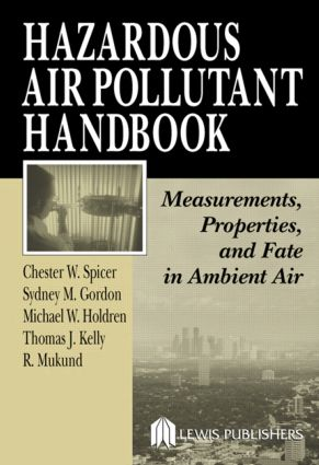Hazardous Air Pollutant Handbook: Measurements, Properties, and Fate in Ambient Air, 1st Edition (Hardback) book cover