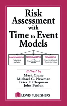 Risk Assessment with Time to Event Models: 1st Edition (Hardback) book cover