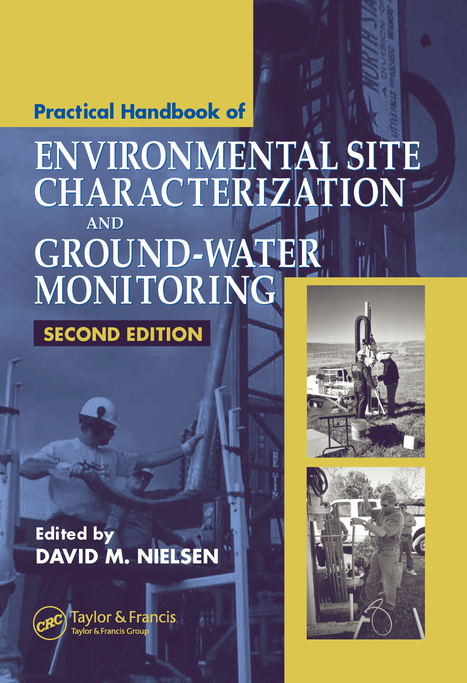 Practical Handbook of Environmental Site Characterization and Ground-Water Monitoring: 2nd Edition (Hardback) book cover