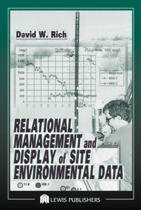Relational Management and Display of Site Environmental Data: 1st Edition (Hardback) book cover