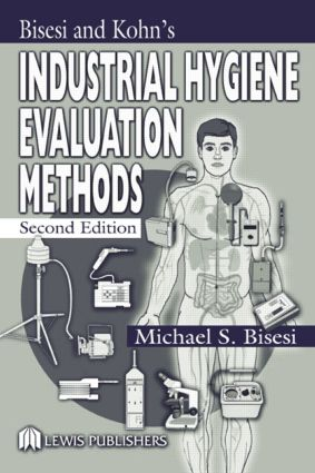 Industrial Hygiene Evaluation Methods: 2nd Edition (Hardback) book cover