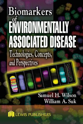 Biomarkers of Environmentally Associated Disease: Technologies, Concepts, and Perspectives, 1st Edition (Hardback) book cover