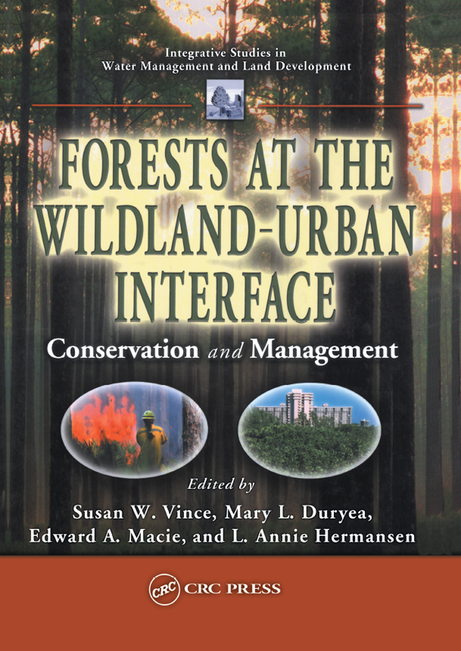Forests at the Wildland-Urban Interface: Conservation and Management book cover