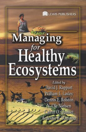 Managing for Healthy Ecosystems: 1st Edition (Hardback) book cover