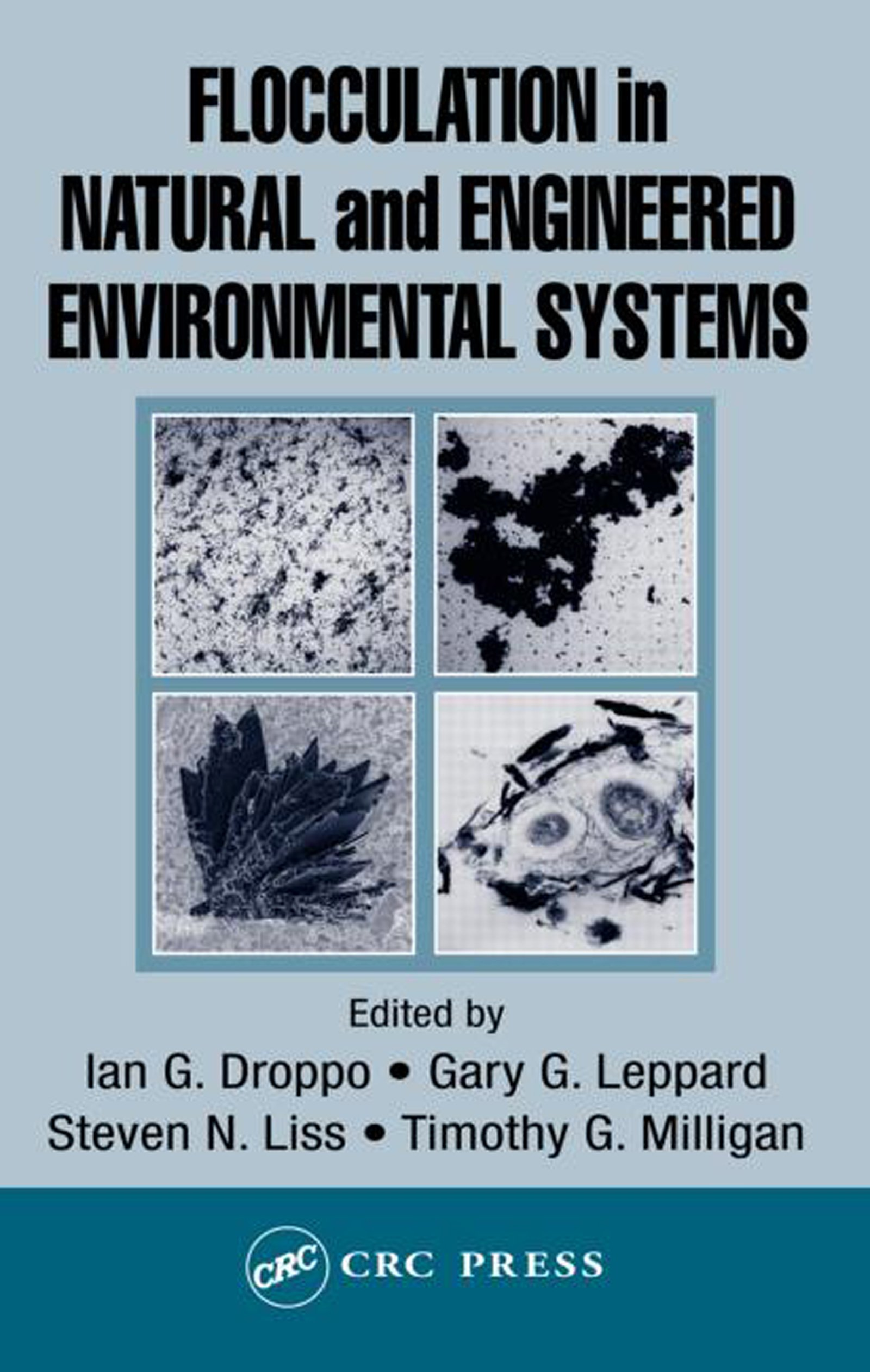 Flocculation in Natural and Engineered Environmental Systems: 1st Edition (Hardback) book cover