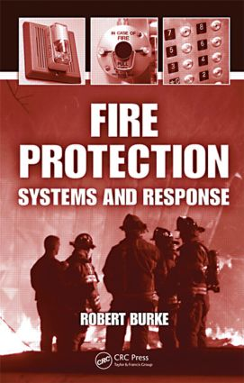 Fire Protection: Systems and Response book cover
