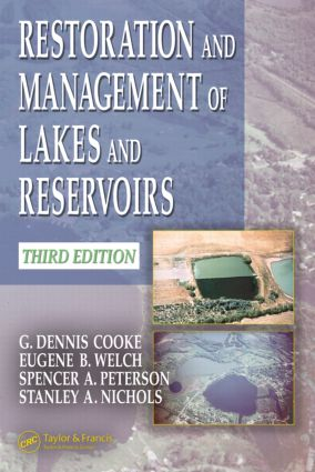 Restoration and Management of Lakes and Reservoirs: 3rd Edition (Hardback) book cover