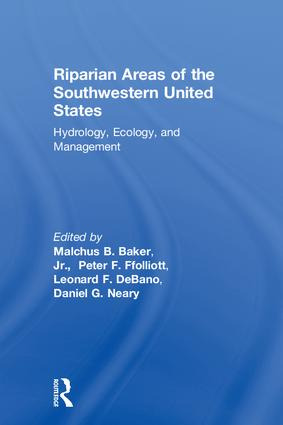 Riparian Areas of the Southwestern United States: Hydrology, Ecology, and Management, 1st Edition (Hardback) book cover