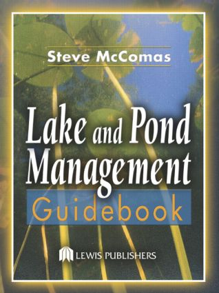 Lake and Pond Management Guidebook: 1st Edition (Hardback) book cover