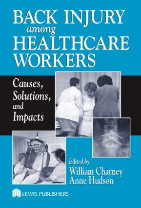 Back Injury Among Healthcare Workers: Causes, Solutions, and Impacts (Hardback) book cover