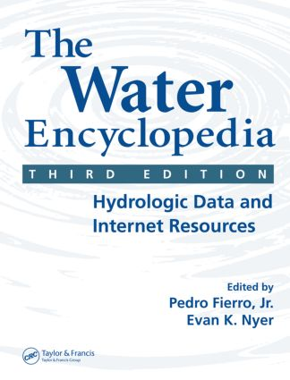 The Water Encyclopedia: Hydrologic Data and Internet Resources, 3rd Edition (Hardback) book cover