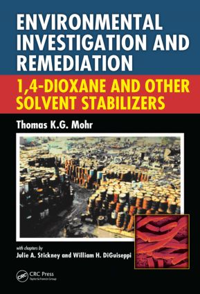 Environmental Investigation and Remediation: 1,4-Dioxane and other Solvent Stabilizers (Hardback) book cover