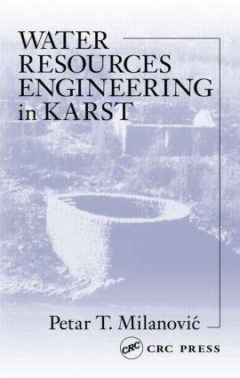 Water Resources Engineering in Karst: 1st Edition (Hardback) book cover