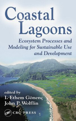 Coastal Lagoons: Ecosystem Processes and Modeling for Sustainable Use and Development, 1st Edition (Hardback) book cover