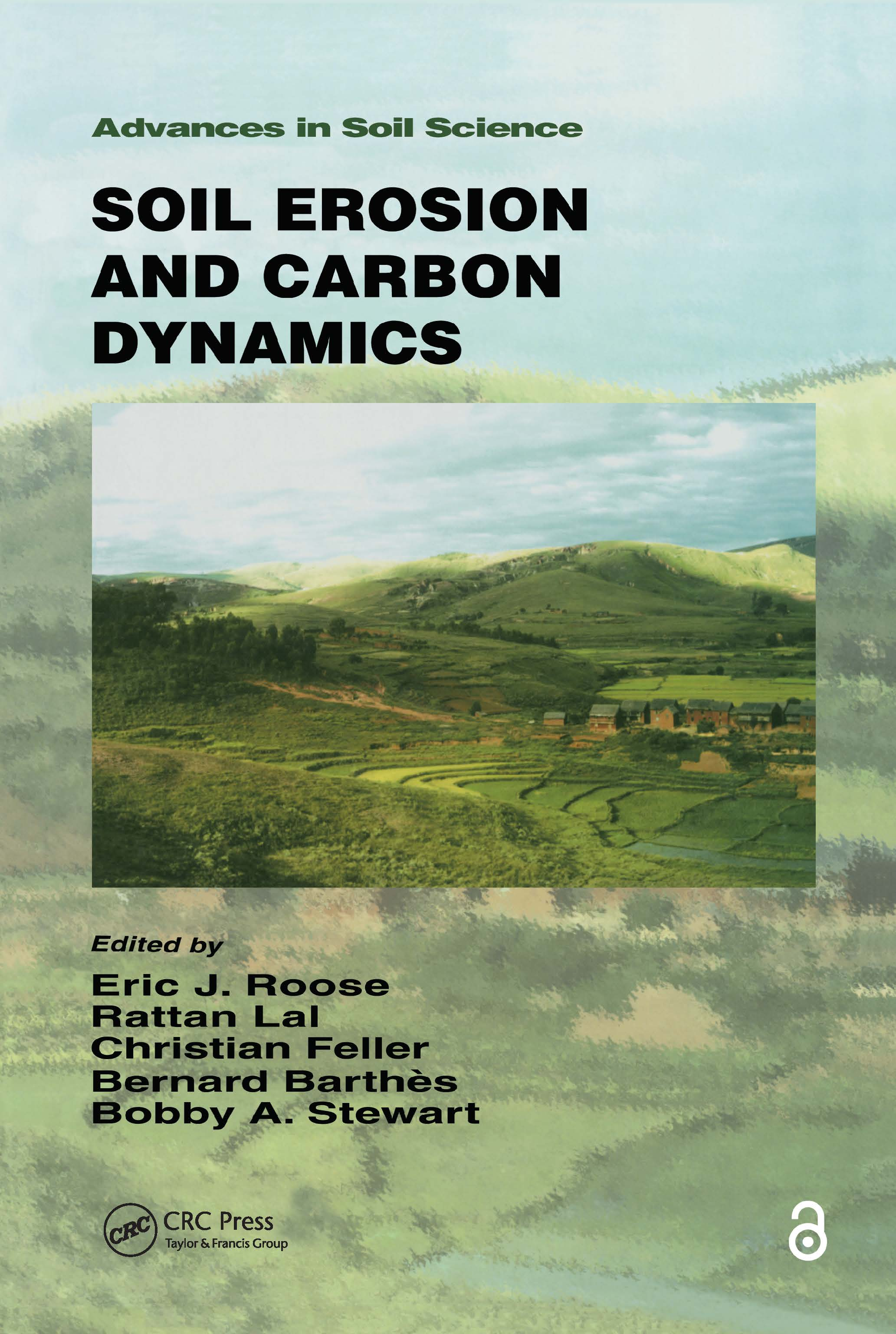 Soil Erosion and Carbon Dynamics: 1st Edition (Hardback) book cover