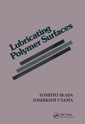 Lubricating Polymer Surfaces: 1st Edition (Hardback) book cover