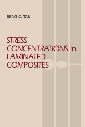 Stress Concentrations in Laminated Composites: 1st Edition (Paperback) book cover