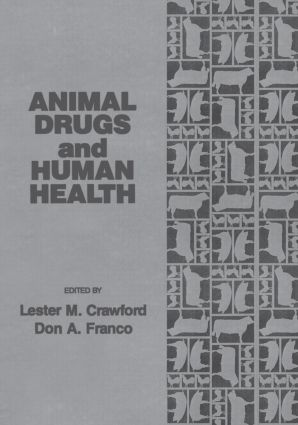 Animal Drugs and Human Health: 1st Edition (Hardback) book cover