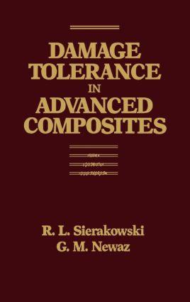 Damage Tolerance in Advanced Composites: 1st Edition (Hardback) book cover