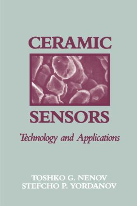 Ceramic Sensors: Technology and Applications, 1st Edition (Hardback) book cover