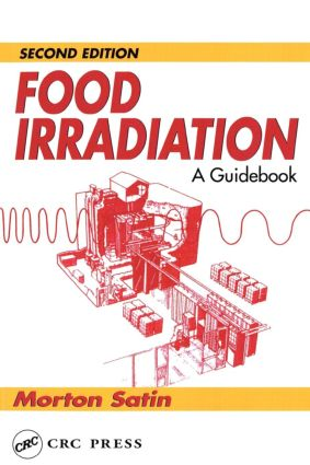 Food Irradiation: A Guidebook, Second Edition, 2nd Edition (Paperback) book cover