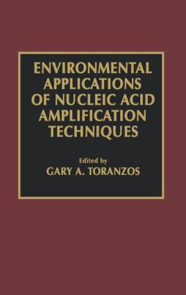 Environmental Applications of Nucleic Acid Amplification Technology: 1st Edition (Hardback) book cover