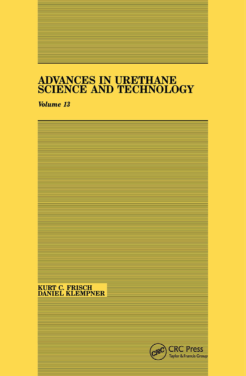 Advances in Urethane: Science & Technology, Volume XIII, 1st Edition (Hardback) book cover