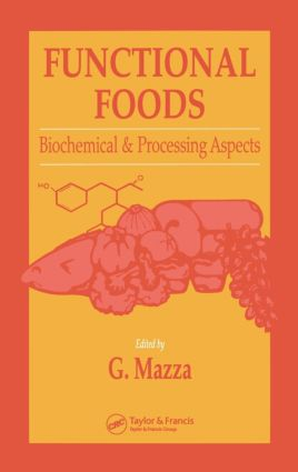 Functional Foods: Biochemical and Processing Aspects, Volume 1, 1st Edition (Hardback) book cover