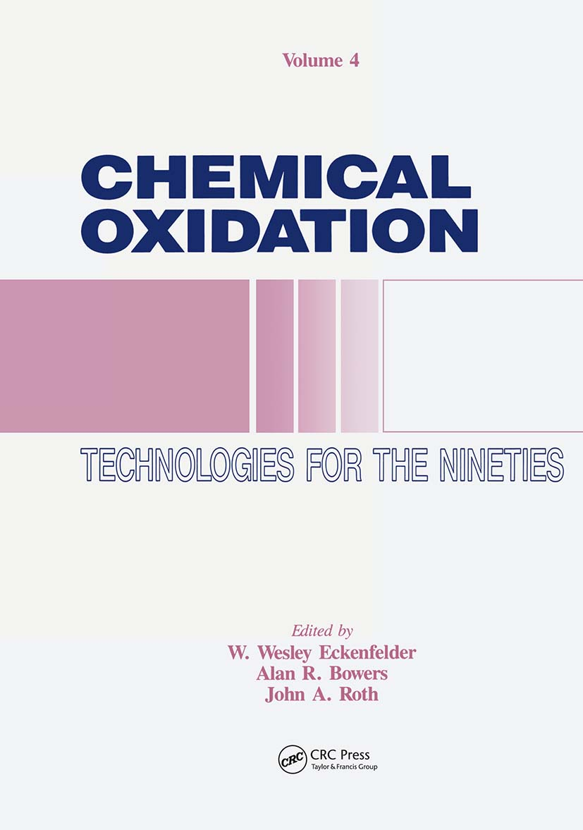 Chemical Oxidation: Technology for the Nineties, Volume IV, 1st Edition (Hardback) book cover